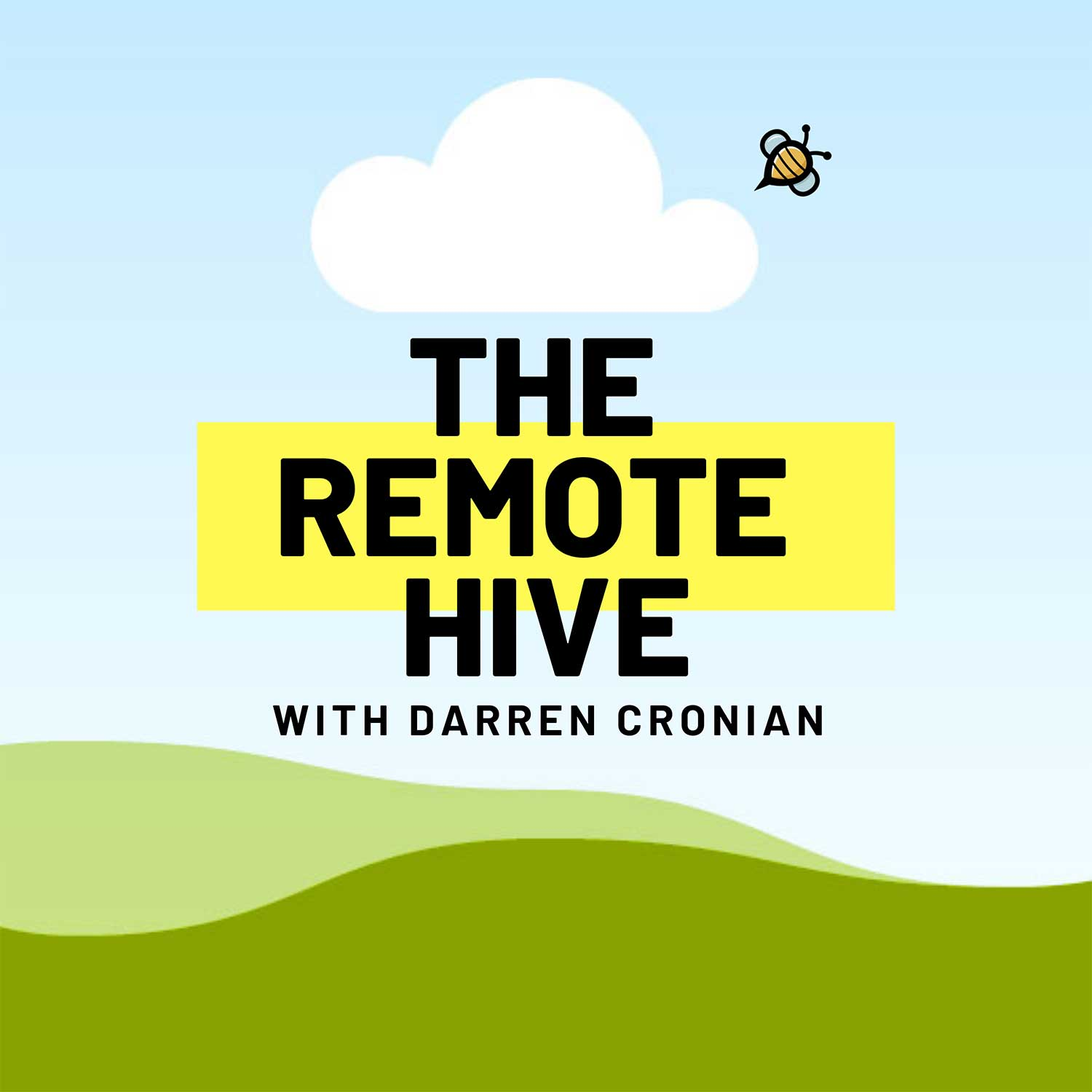 Remote Work Podcast - The Remote Hive
